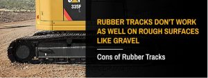 Cons of Rubber Tracks